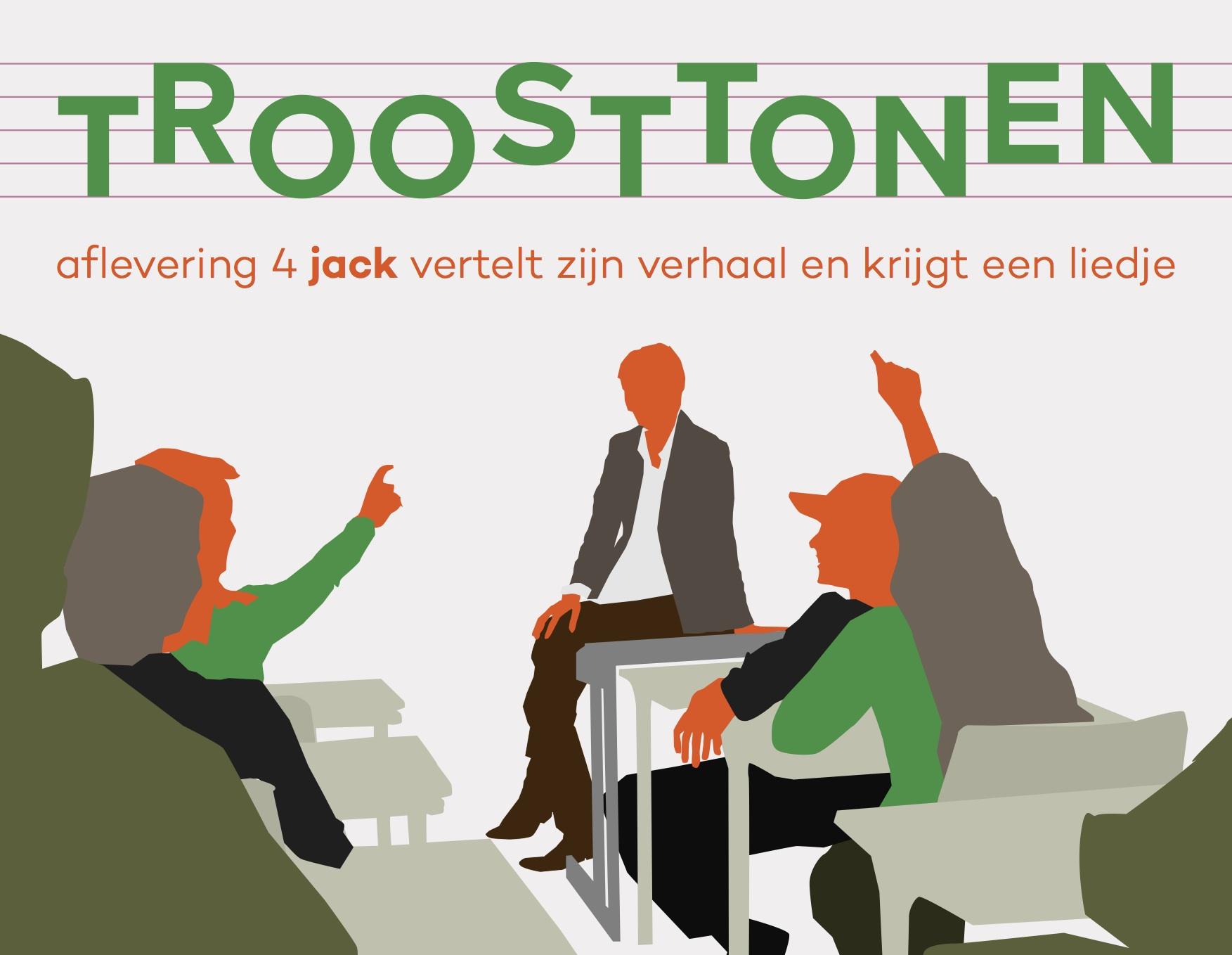 Jack, deel 4 van Troosttonen